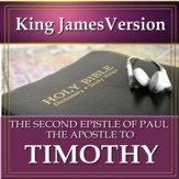 The Second Epistle of Paul the Apostle to Timothy: King James Version Audio Bible [Download]