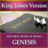 Genesis, The First Book of Moses: King James Version Audio Bible [Download]