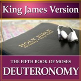 Deuteronomy, The Fifth Book of Moses: King James Version Audio Bible [Download]