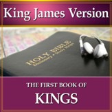 The First Book of the Kings: King James Version Audio Bible [Download]