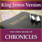 The First Book of the Chronicles: King James Version Audio Bible [Download]