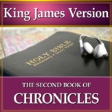 The Second Book of the Chronicles: King James Version Audio Bible [Download]