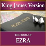 The Book of Ezra: King James Version Audio Bible [Download]