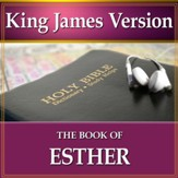 The Book of Esther: King James Version Audio Bible [Download]