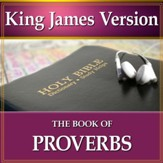 The Book of Proverbs: King James Version Audio Bible [Download]