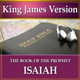 The Book of the Prophet Isaiah: King James Version Audio Bible [Download]