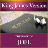 The Book of Joel: King James Version Audio Bible [Download]