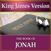 The Book of Jonah: King James Version Audio Bible [Download]