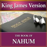 The Book of Nahum: King James Version Audio Bible [Download]