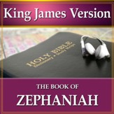 The Book of Zephaniah: King James Version Audio Bible [Download]