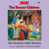 The Haunted Cabin Mystery - Unabridged Audiobook [Download]