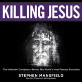 Killing Jesus - Unabridged Audiobook [Download]
