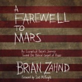 A Farewell to Mars: An Evangelical Pastor's Journey Toward the Biblical Gospel of Peace - Unabridged Audiobook [Download]