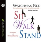Sit Walk Stand: The Process of Christian Maturity - Unabridged Audiobook [Download]