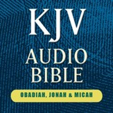 Hendrickson KJV Audio Bible: Obadiah, Jonah, & Micah (Voice Only) [Download]