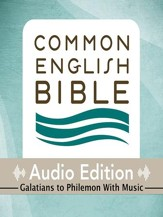 CEB Common English Bible Audio Edition with music - Galatians-Philemon - Unabridged Audiobook [Download]