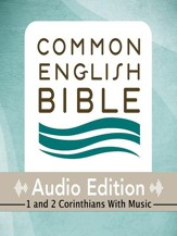 CEB Common English Bible Audio Edition with music - 1 and 2 Corinthians - Unabridged Audiobook [Download]