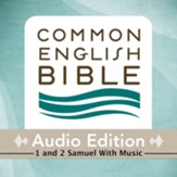 CEB Common English Bible Audio Edition with music - 1 and 2 Samuel - Unabridged Audiobook [Download]