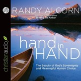hand in Hand: The Beauty of God's Sovereignty and Meaningful Human Choice - Unabridged Audiobook - Part 3 [Download]