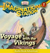 Adventures in Odyssey The Imagination Station #1: Voyage with the Vikings (Audiobook) [Download]