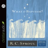 What Is Baptism? - Unabridged Audiobook [Download]