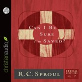 Can I Be Sure I'm Saved? - Unabridged Audiobook [Download]