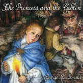 The Princess and the Goblin - Unabridged Audiobook [Download]