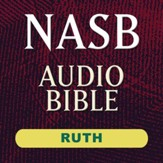 NASB Audio Bible: Ruth (Voice Only) [Download]
