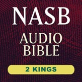 NASB Audio Bible: 2 Kings (Voice Only) [Download]