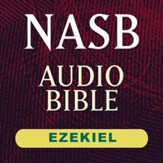NASB Audio Bible: Ezekiel (Voice Only) [Download]