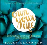Own Your Life: Living With Deep Intention, Bold Faith, and Generous Love - Unabridged Audiobook [Download]