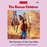The Mystery of the Lost Mine - Unabridged Audiobook [Download]