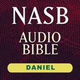 NASB Audio Bible: Daniel (Voice Only) [Download]