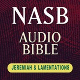 NASB Audio Bible: Jeremiah & Lamentations (Voice Only) [Download]