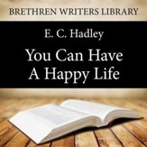 You Can Have a Happy Life - Unabridged Audiobook [Download]