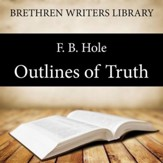 Outlines of Truth - Unabridged Audiobook [Download]