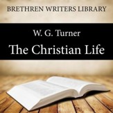 The Christian Life - Unabridged Audiobook [Download]