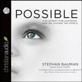 Possible: A Blueprint for Changing How We Change the World - Unabridged Audiobook [Download]