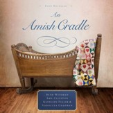 An Amish Cradle - Unabridged Audiobook [Download]