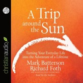 A Trip Around the Sun - Unabridged Audiobook [Download]
