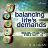 Balancing Life's Demands: Biblical Priorities for a Busy Life - Unabridged Audiobook [Download]
