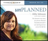 Unplanned: The Dramatic True Story of a Former Planned Parenthood Leader's Eye-Opening Journey across the Life Line Audiobook [Download]