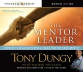 The Mentor Leader: Secrets to Building People & Teams That Win Consistently Audiobook [Download]