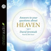 Answers to Your Questions about Heaven - Unabridged Audiobook [Download]
