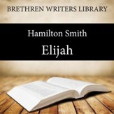Elijah - Unabridged Audiobook [Download]