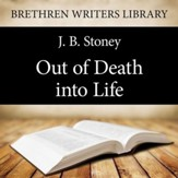 Out of Death into Life - Unabridged Audiobook [Download]