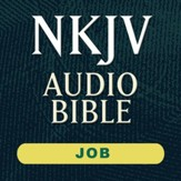 NKJV Audio Bible: Job (Voice Only) [Download]