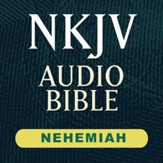 NKJV Audio Bible: Nehemiah (Voice Only) [Download]