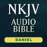 NKJV Audio Bible: Daniel (Voice Only) [Download]