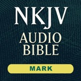 NKJV Audio Bible: Mark (Voice Only) [Download]
